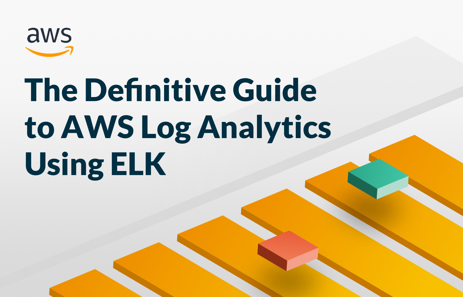 The Definitive Guide to AWS Log Analytics Using ELK | Logz io