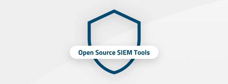The best open source SIEM tools on the market