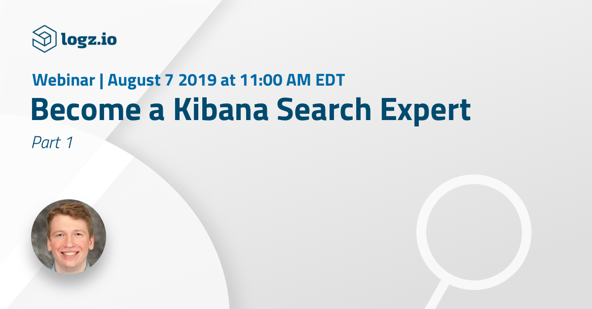 Become a Kibana Search Expert - 1