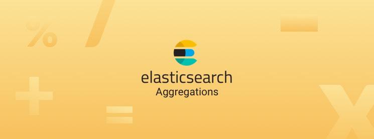 A Basic Guide To Elasticsearch Aggregations | Logz io