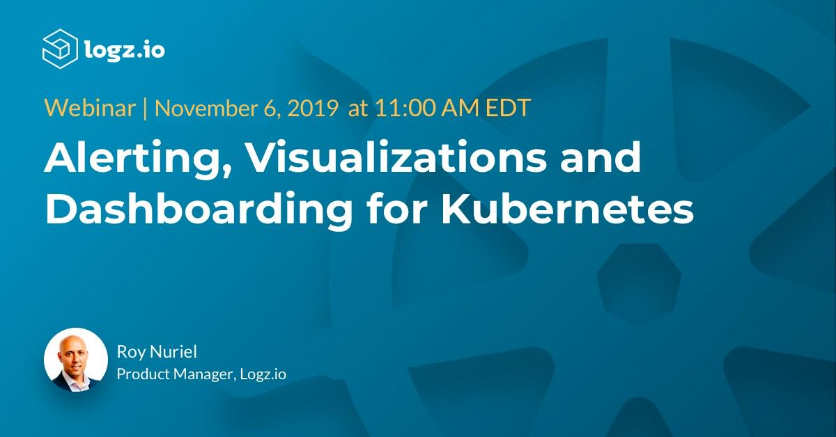 Alerting, Visualizations, Dashboarding for Kubernetes