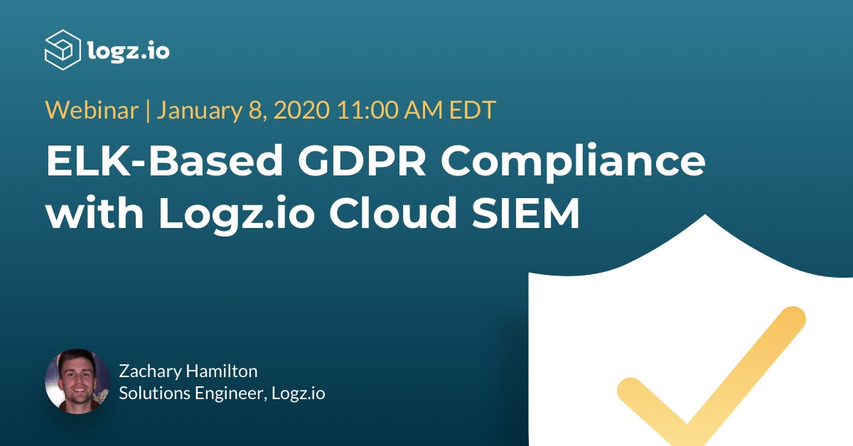 ELK-Based GDPR Compliance with Logz.io Cloud SIEM