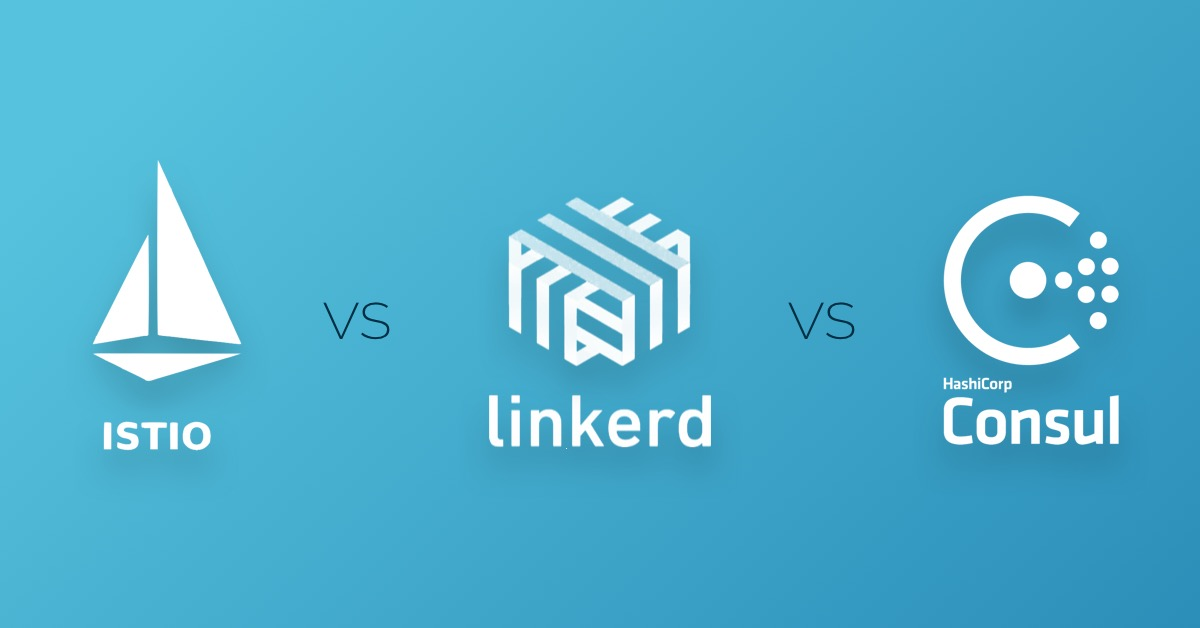Istio vs. Linkerd vs. Consul2