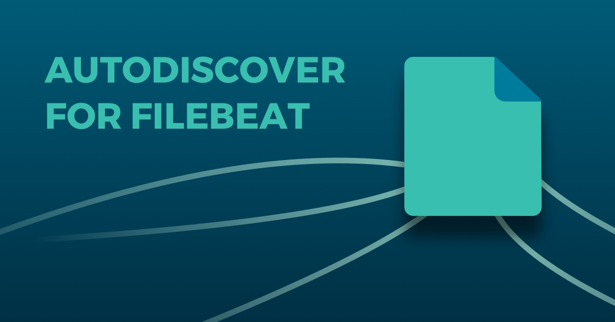 How to use Autodiscover with Filebeat