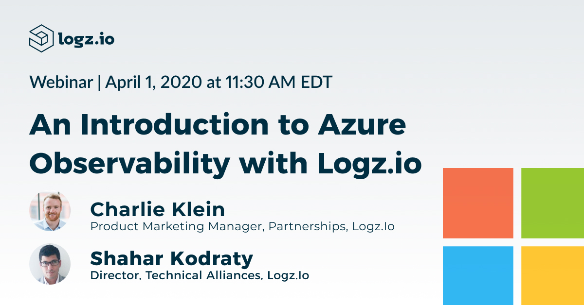 An Introduction to Azure Observability with Logz.io