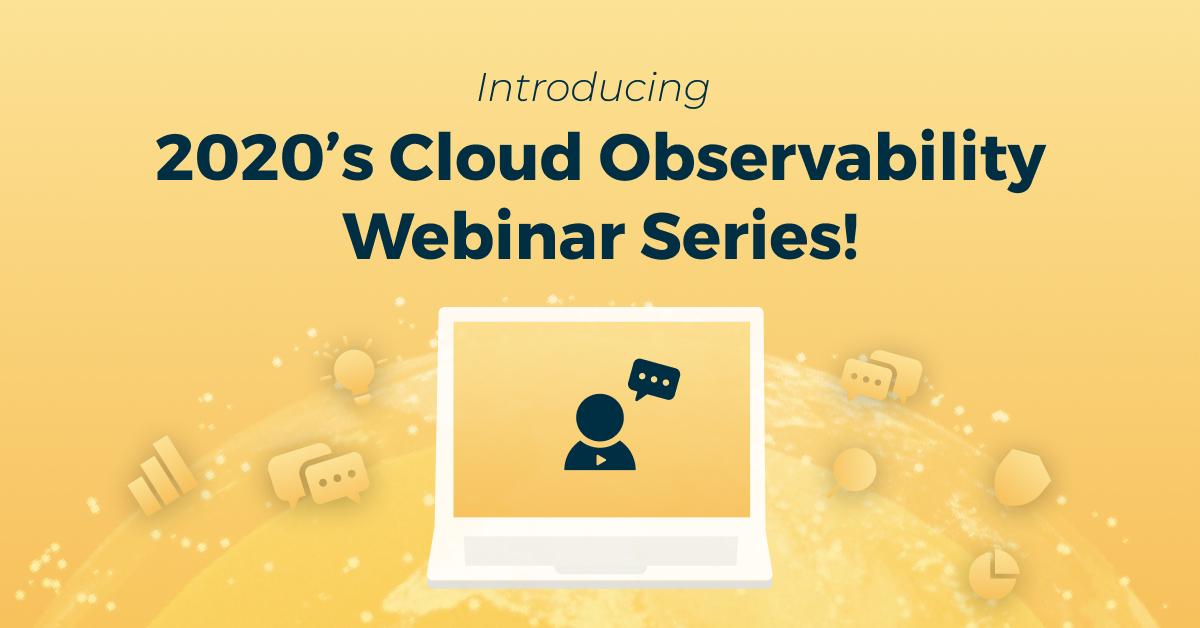 Logz.io 2020 Cloud Observability Webinar Series