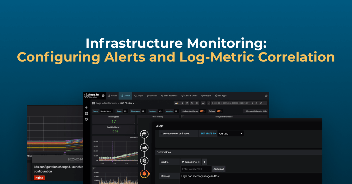 Logz.io Infrastructure Monitoring—Log and Metric Correlation, Alerts
