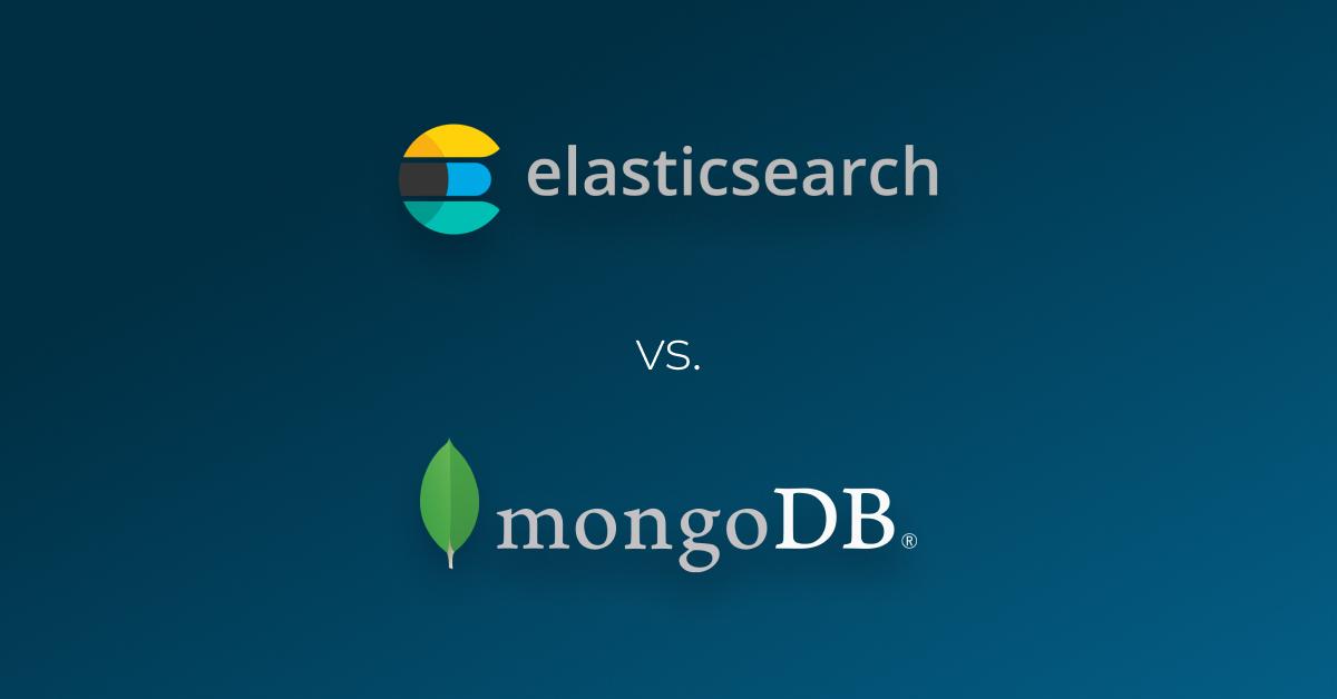 Elasticsearch vs. MongoDB