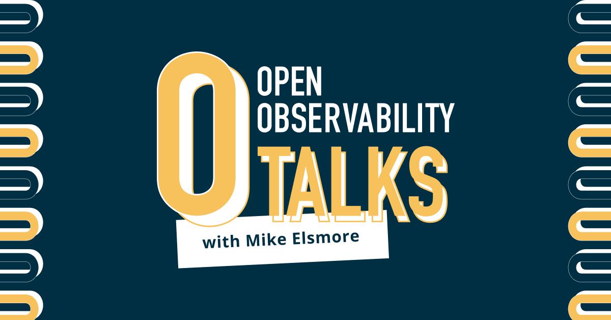 OpenObservability Podcast 2