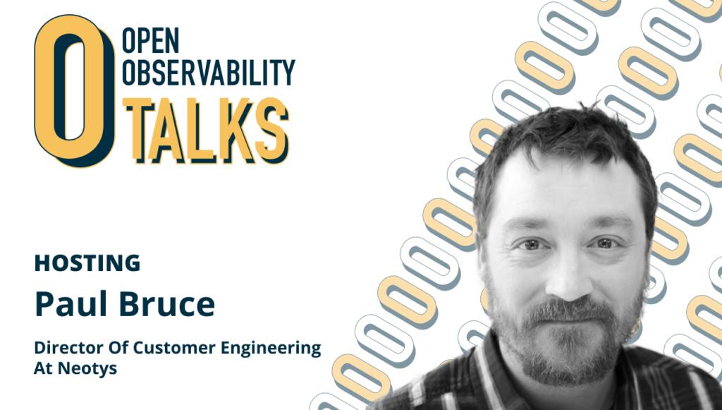 Paul Bruce on OpenObservability