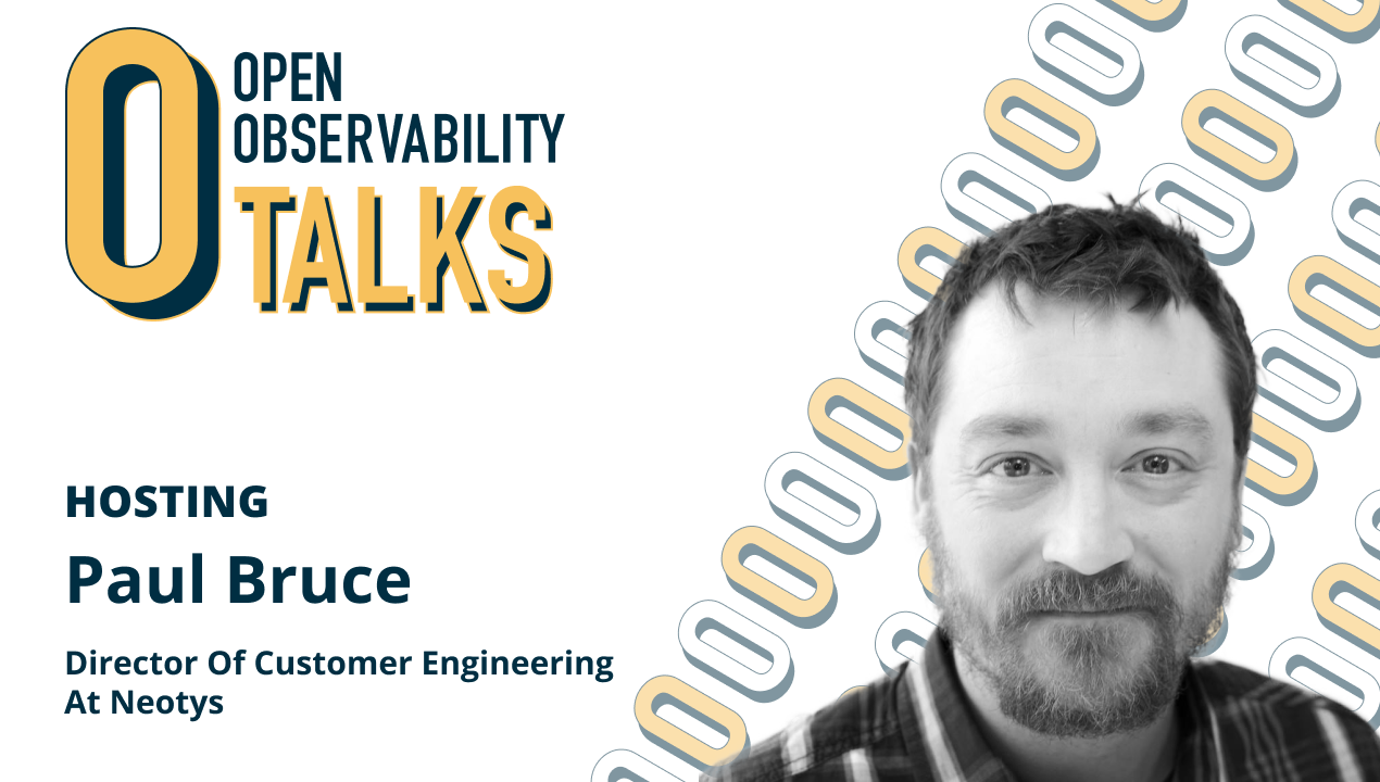 Paul Bruce on OpenObservability