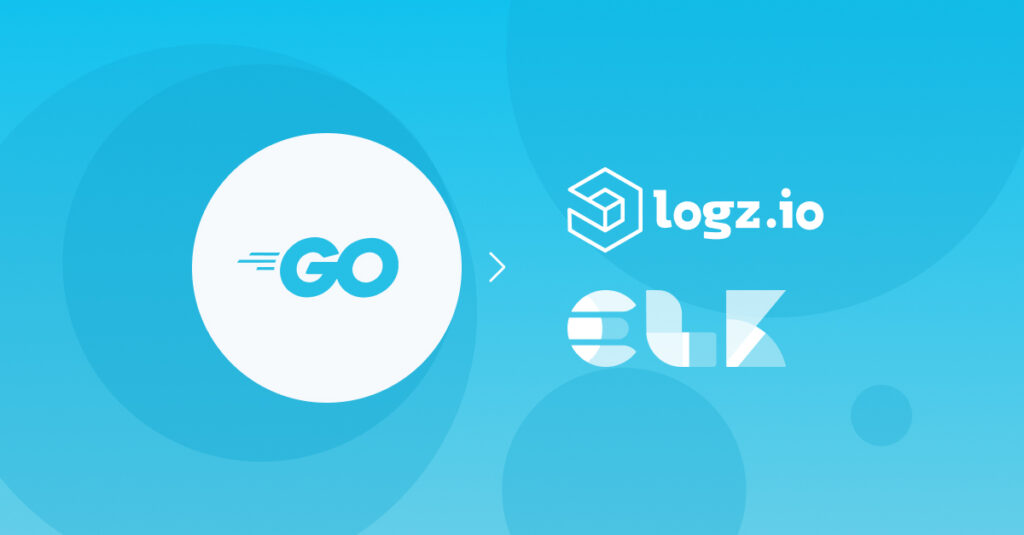 Shipping Golang logs with ELK and Logz.io