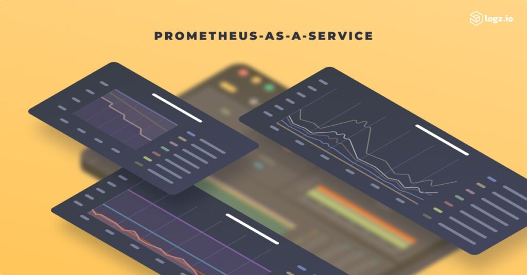 Logz.io Prometheus-as-a-Service for Infrastructure Monitoring is here