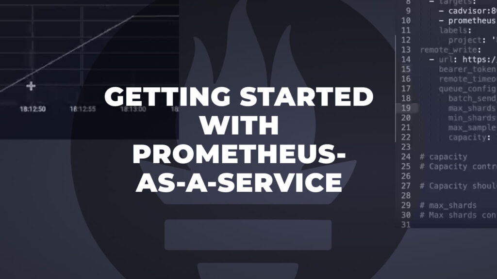 Getting Started with Prometheus-as-a-Service
