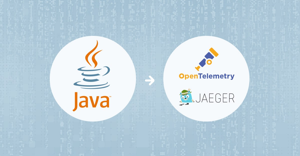 Instrumenting Java Apps with OpenTelemetry and Jaeger