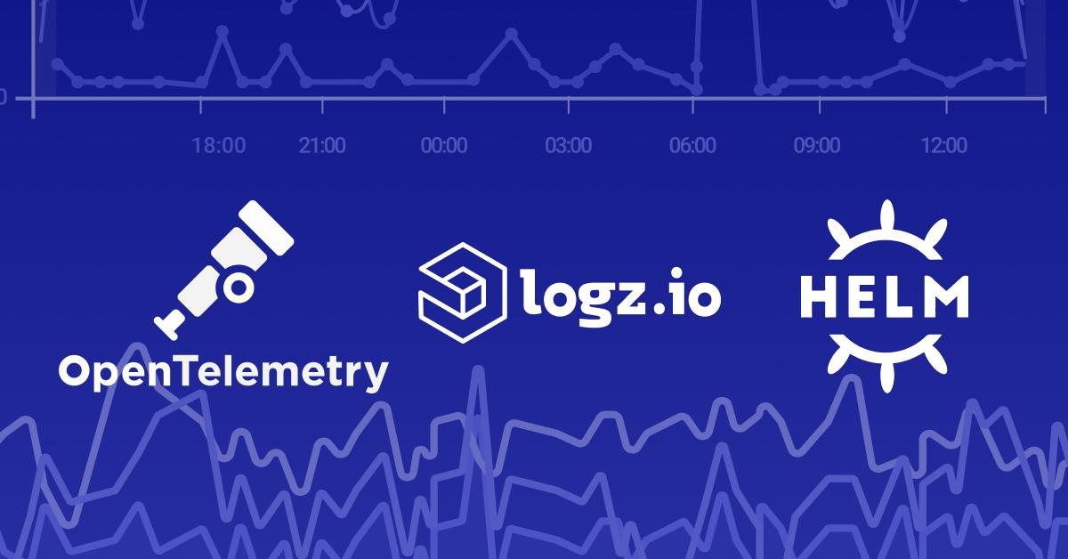 Logz.io with OpenTelemetry and Helm
