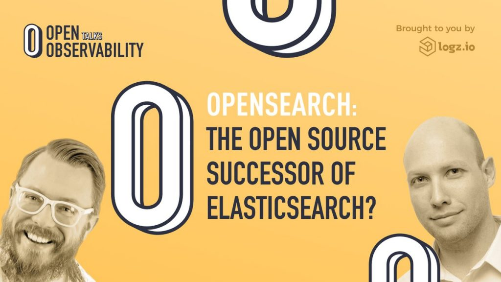 OpenSearch as the open source successor to Elasticsearch