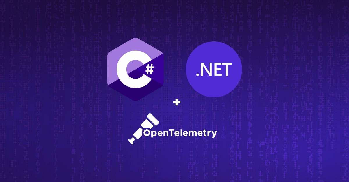 C# and .NET Instrumentation in OpenTelemetry