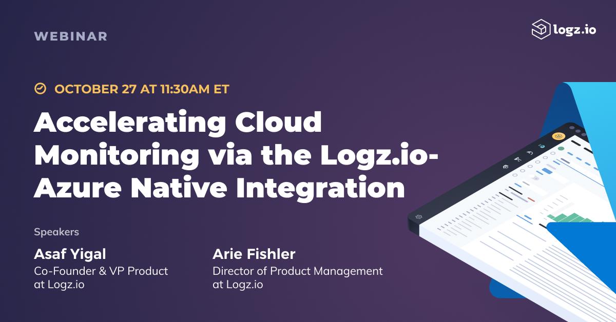 Accelerating Cloud Monitoring via the Logz.io-Azure Native Integration